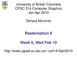 Rasterization II Week 6, Wed Feb 10