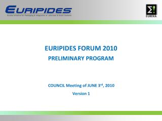 EURIPIDES FORUM 2010 PRELIMINARY PROGRAM
