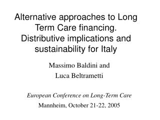 Massimo Baldini and  Luca Beltrametti European Conference on Long-Term Care
