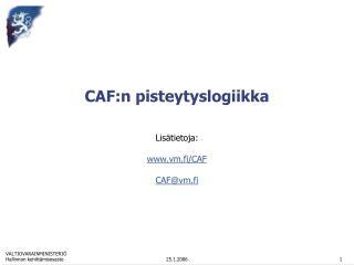CAF:n pisteytyslogiikka
