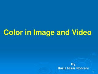 Color in Image and Video
