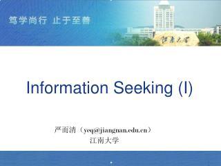 Information Seeking (I)