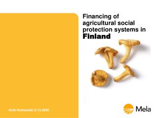 Financing of agricultural social protection systems in  Finland
