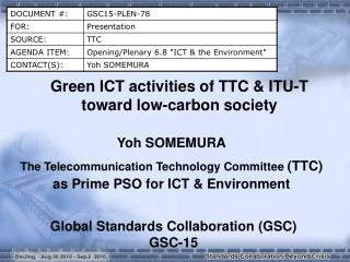 Green ICT activities of TTC & ITU-T toward low-carbon society
