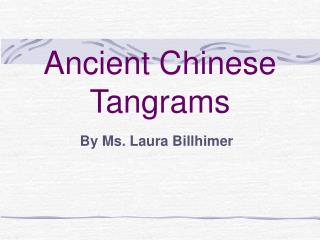 Ancient Chinese Tangrams