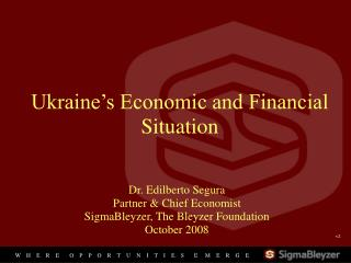 Ukraine's Economic and Financial Situation