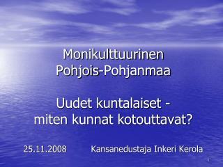 Maahanmuuttajat  Pohjois-Pohjanmaalla 31.12.2007