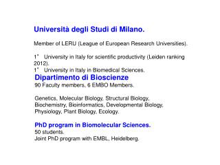 Università degli Studi di Milano. Member of LERU (League of European Research Universities).