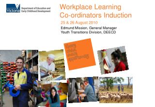 Workplace Learning Co-ordinators Induction
