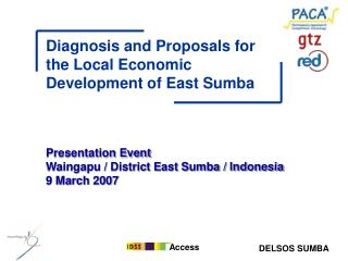 Presentation Event Waingapu / District East Sumba / Indonesia  9 March 2007