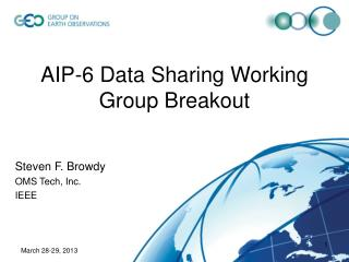 AIP-6 Data Sharing Working Group Breakout