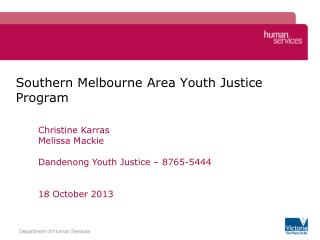 Southern Melbourne Area Youth Justice Program