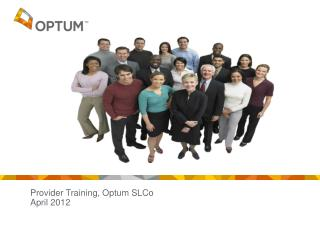 Provider Training, Optum SLCo April 2012