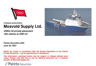 Company presentation Mosvold Supply Ltd.