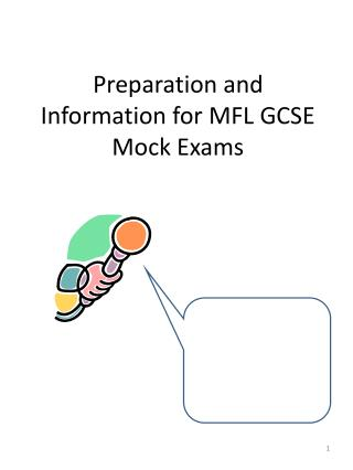 Preparation and Information for MFL GCSE Mock Exams