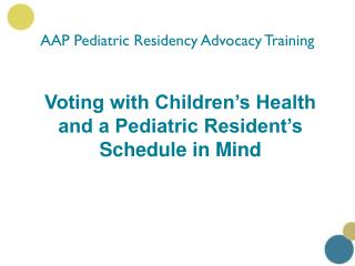 AAP Pediatric Residency Advocacy Training