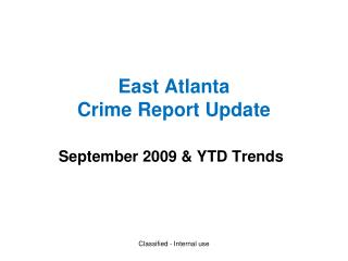 East Atlanta  Crime Report Update