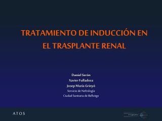 TRATAMIENTO DE INDUCCIÓN EN EL TRASPLANTE RENAL