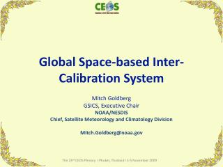 Global Space-based Inter-Calibration System