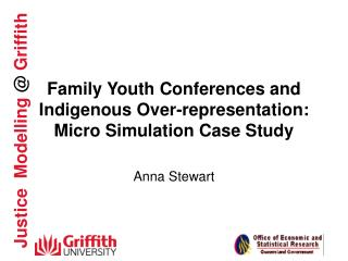 Family Youth Conferences and Indigenous Over-representation:  Micro Simulation Case Study