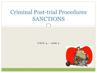 Criminal Post-trial Procedures SANCTIONS