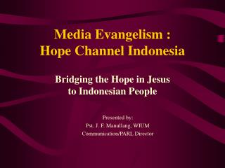 Media Evangelism : Hope Channel Indonesia
