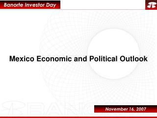 Mexico Economic and Political Outlook