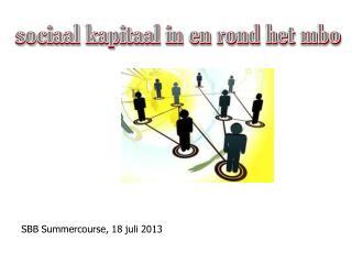 SBB Summercourse, 18 juli 2013
