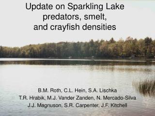 Update on Sparkling Lake predators, smelt,  and crayfish densities