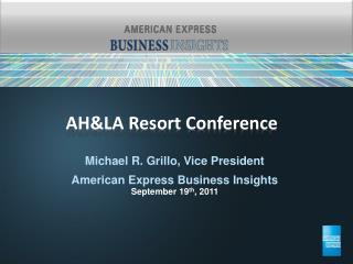 AH&LA Resort  Conference
