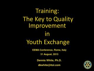 Training:  The Key to Quality Improvement  in  Youth Exchange