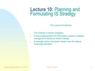 Lecture 10: Planning and Formulating IS Strategy