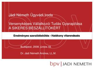 Jádi Németh Ügyvédi Iroda Versenyképes Vállalkozói Tudás Gyarapítása A SIKERES BESZÁLLÍTÓKÉRT