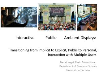 Transitioning from Implicit to Explicit, Public to Personal, Interaction with Multiple Users