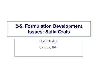 2-5. Formulation Development Issues: Solid Orals