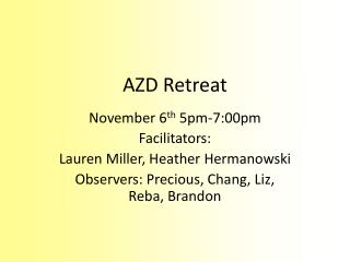 AZD Retreat