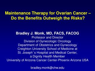 Maintenance Therapy for Ovarian Cancer – Do the Benefits Outweigh the Risks?
