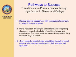 Pathways to Success Transitions from Primary Grades through  High School to Career and College