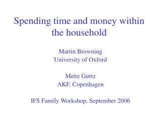 Spending time and money within the household