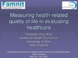 Measuring health-related quality of life in evaluating healthcare