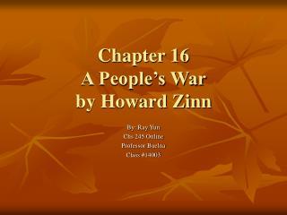 Chapter 16 A People's War by Howard Zinn