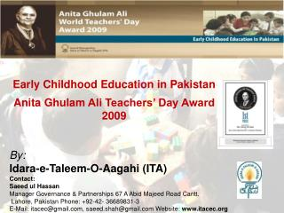 Early Childhood Education in Pakistan Anita  Ghulam  Ali Teachers' Day Award 2009