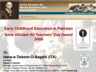 Early Childhood Education in Pakistan Anita  Ghulam  Ali Teachers' Day Award 2009