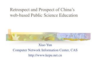 Retrospect and Prospect of China's web-based Public Science Education