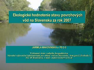 Ekologické hodnotenie stavu povrchových vôd na Slovensku za rok 2007