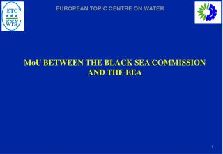 MoU BETWEEN THE BLACK SEA COMMISSION AND THE EEA