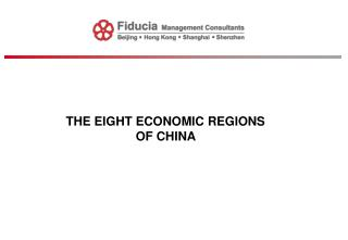 THE EIGHT ECONOMIC REGIONS OF CHINA
