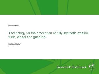 Technology for the production of fully synthetic aviation fuels, diesel and gasoline