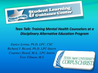 Teen Talk: Training Mental Health Counselors at a Disciplinary Alternative Education Program