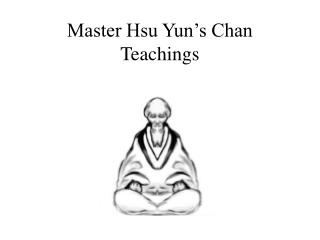 Master Hsu Yun's Chan Teachings